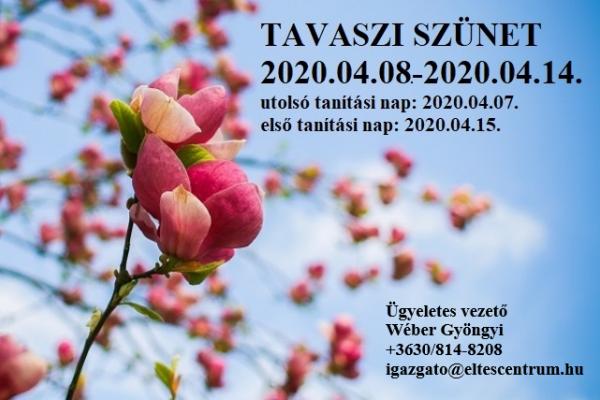 Tavaszi szünet 2020.04.08.-2020.04.14.