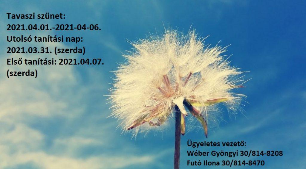 Tavaszi szünet 2021.04.01.-2021.04.06. - Budapest X