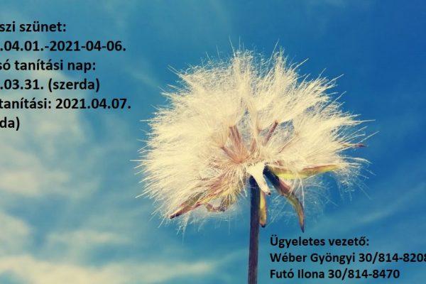 Tavaszi szünet 2021.04.01.-2021.04.06.